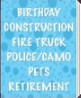 Beistle Birthday Contruction, Fire Truck, Police/Camo, Pets, Retirement Party Supplies