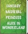 Beistle Party SUpplies - Fantasy, Medieval, Princess, Alice in Wonderland