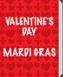 Valentine's Day, Mardi Gras Party Supplies